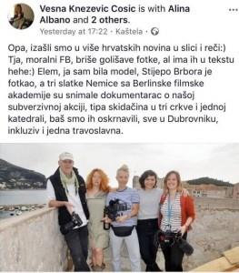 Vesna Knežević Ćosić se na svom Facebook profilu pohvalila kako su tima skidačina u tri crkve i jednoj katedrali, baš smo ij oskrnavili, sve u Dubrovniku, inkluziv i jedna travoslavna